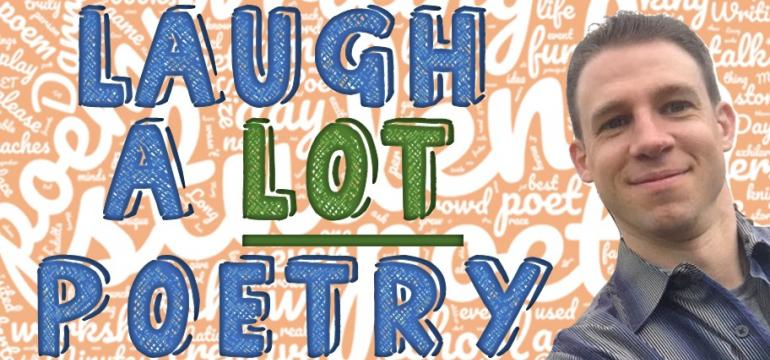 Laugh A Lot Poetry
