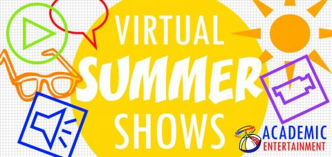 Entertainment for Virtual Summer Camps and Virtual Summer Events