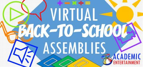 Virtual Back to School Assemblies