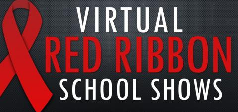 Virtual Red Ribbon School Shows