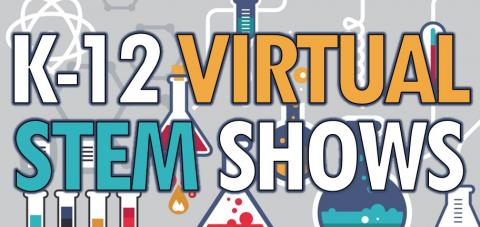 K-12 Virtual STEM Shows for Schools