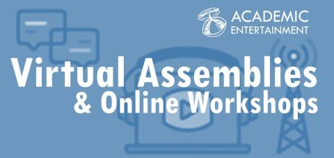 Virtual Assemblies and Online Workshops