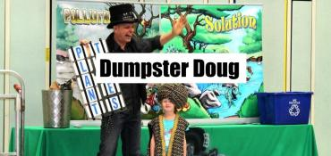 Dumpster Doug school assembly